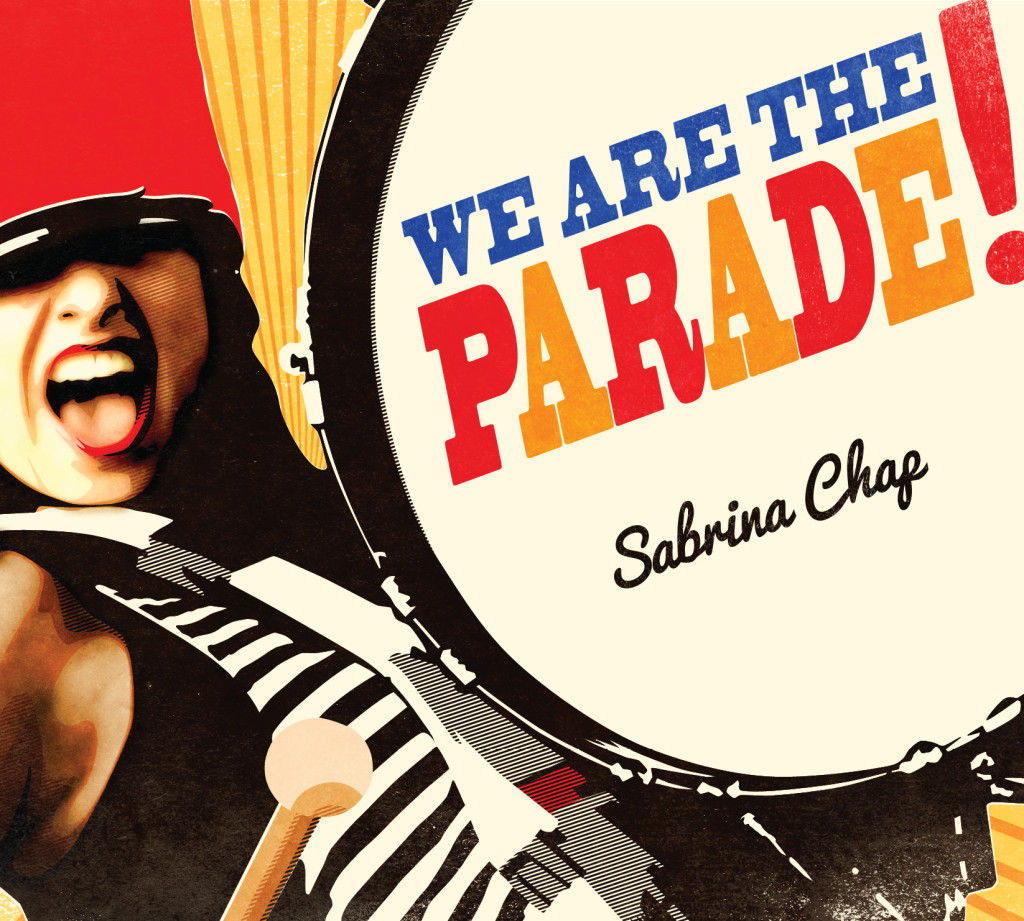 Sabrina Chap: We are the Parade
